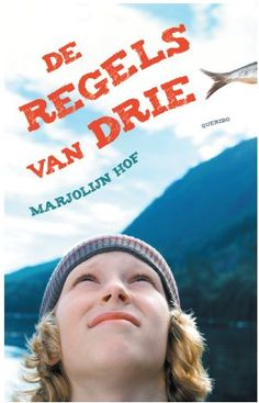De regels van drie - Marjolijn Hof. Woutertje Pieterse Prijs 2014.