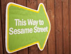 This Way to Sesame Street Signs