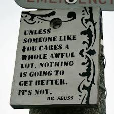 unless someone like you cares a whole awful lot - Google Search