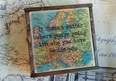 Travel quote/Map Decor/travel decor/ travel by lakecountrycottage