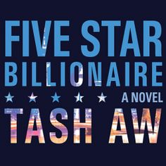 Five Star Billionaire, a #Literary #Drama by Tash Aw, is part of a BIG #SALE thru 7/7.  Click the cover to sample the audio... http://amblingbooks.com/books/view/five_star_billionaire