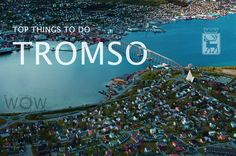 Top Things To Do In Tromso