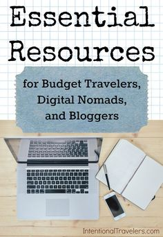 Top resources, tricks, and tools for budget travel, digital nomad entrepreneurs, and bloggers | Intentional Travelers Budget travel tips #travel #budget
