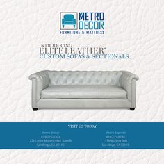 Gentil Metro Decor Furniture And Mattress Now Has Custom Leather Sofas And  Sectionals In Gorgeous Top Grain Leathers.