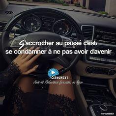 S'accrocher au passé c'est se condamner à ne pas avoir d'avenir- http://cervonext.fr/ - Follow : @cervonext