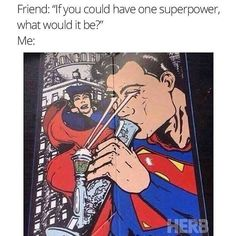 If You could have one superpower what would it be? Lazer eyes so I can light my bong - Marijuana Humor - CannabisTutorials.com