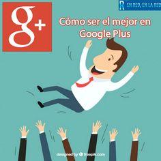 cómo-ser-el-mejor-en-Google-Plus