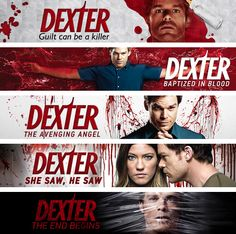 Dexter - A few of the various season's taglines