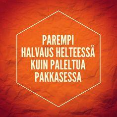 Suomalainen kansanviisaus. #fb