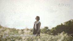 Love Always Leaves Regrets (사랑은 항상 후회만 남는다) - July