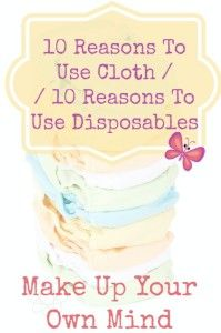 Deciding to use disposables or cloth is a personal choice for every parent. Here are 10 reasons to use cloth and 10 reasons to use disposables. You decide. Disposable Nappies, Newborn Schedule, Used Cloth Diapers, Pregnancy Bump, Birth Doula, Pregnant Diet, Baby Development, Breastfeeding Tips, Baby Month By Month