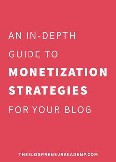 Monetize your blog: how to earn money from your blog - earn an income blogging with these monetization strategies