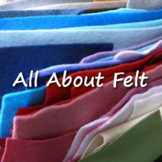 All the facts you need to know about felt fabric sheets and on using felt sheets for your crafting and making plush items.