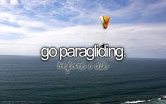 Bucket list: go paragliding