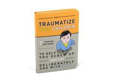 Lilsnob by Highsnobiety   How to Traumatize Your Children by Knock Knock -...