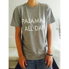 Pajamas All Day T-Shirt Funny Cute Blogger Tumblr Hipster Swag Grunge... (21 AUD) ❤ liked on Polyvore featuring tops, t-shirts, black, women's clothing, relaxed fit tee, relax t shirt, long black tee, long black t shirt and long tee