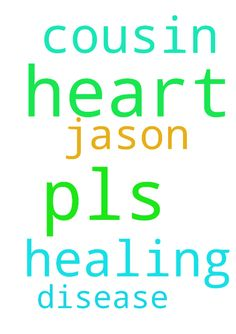 Pls pray for my cousin Jason for healing. From a heart - Pls pray for my cousin Jason for healing. From a heart disease  Posted at: https://prayerrequest.com/t/lB3 #pray #prayer #request #prayerrequest