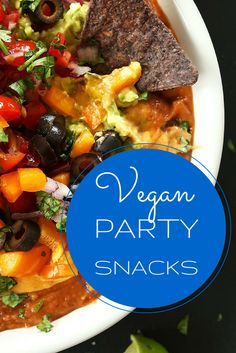 All your favorite party snacks...veganized!