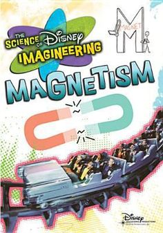 The Science of Disney Imagineering Magnetism [Interactive DVD] 1st Grade Science, Science Curriculum, Kindergarten Science, Science Books, Science Fair, Teaching Science, Science Activities, Activities For Kids, Science Ideas