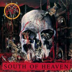 Classic Metal Album Covers: Slayer - South of Heaven (1988)