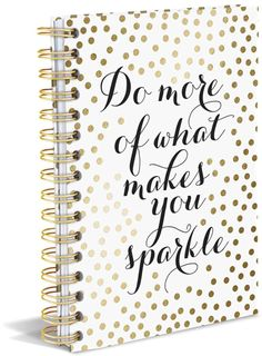 Do More of What Makes You Sparkle A5 Notebook