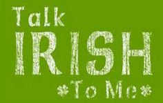 What famous Irish sayings really mean | IrishCentral.com
