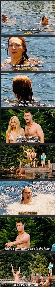 I have no idea what movie this is from but its hilarious! Cabin in the woods maybe? idk - havent seen it