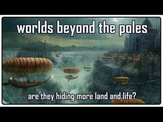 More land & more life on the flat earth: worlds beyond the poles - YouTube