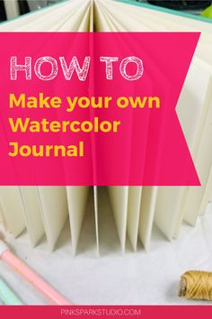 Learn how to make your own watercolor journal or sketchbook. This is an easy to follow tutorial that anyone can follow along with. Watercolor Paper Texture, Watercolor Ideas, Watercolour Tutorials, Watercolor Techniques, Watercolor Paintings, Journal Paper, Art Journals, Art Journal Tutorial, Watercolor Sketchbook