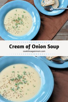 Cream of Onion Soup would make a great first course, or serve with a salad for a perfect, lite meal. Cream Soup Recipes, Onion Soup Recipes, Chicken Soup Recipes, Cream Soups, Healthy Sweet Snacks, Healthy Recipes, Cooking Recipes, Cream Of Onion Soup, Creamed Onions