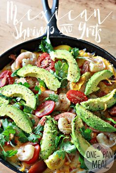 One Pan Mexican Shrimp and Grits. Covered and Smothered Style