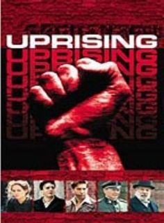 Uprising (TV Movie 2001) n 1939 Poland, teacher Mordechai Anielewicz leads a group of collaborators to form the Jewish Fighting Organization with the hope of staging an uprising against Nazi tyranny in this remarkable made-for-TV historical drama. All-star cast.  Leelee Sobieski, Hank Azaria, David Schwimmer... War 14a