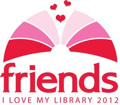 Friends of Appleton Public Library 7th annual I Love My Library ...