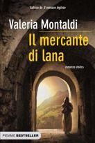 Il mercante di lana di Valeria Montaldi.