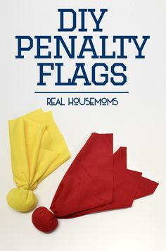 DIY Penalty Flags - I need to make these for Tim, he always likes to call the penalties while watching football!