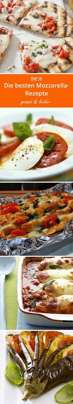 Die besten Mozzarella-Rezepte | eatsmarter.de #mozzarella #käse #rezepte