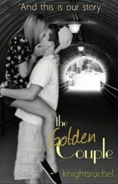"You should read ""The Golden Couple"" on #Wattpad. #teenfiction"