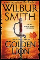 Golden Lion by Wilbur Smith Available October 20
