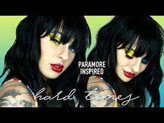 Just posted! Paramore // Hard Times // Hayley Williams Inspired // Make up (Tutorial)  https://youtube.com/watch?v=h9pHSpVeyaA