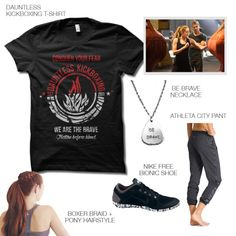 Tris Prior-inspired workout outfitGet your Dauntless on with this Divergent inspired modern outfit Dauntless Kickboxing T-shirt [x]Be Brave Necklace [x]Athleta City Pant (Andalé) [x]Nike Free Bionic Shoe [x]Boxer Braid + Pony Hairstyle How-To [x]