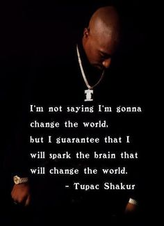 Famous Quotes : Tupac Quotes About Women Badass Quotes, Real Quotes, Famous Quotes, True Quotes, Quotes To Live By, Change Quotes, Best Tupac Quotes, Tupac Poems, Quotes Quotes