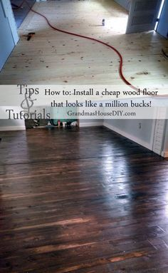 Inexpensive wood floor that looks like a million dollars! Do it yourself! - How to install an inexpensive wood floor at Grandmas house diy. Tips and tutorials to lay down a pin - Cheap Wood Flooring, Diy Wood Floors, Solid Wood Flooring, Pine Floors, Diy Flooring, Cheap Flooring Ideas Diy, Inexpensive Flooring, Maple Flooring, Laminate Flooring