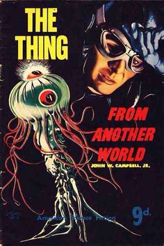 The Thing From Another World, John W. Campbell Jr.