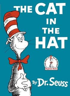 BOOKS:  There's no better way to work on rhyming then Dr. Suess!