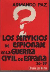SERVICIOS DE ESPIONAJE EN LA GUERRA CIVIL ESPAÑOLA 1936-39, LOS
