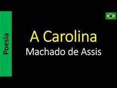 Poetry (EN) - Poesia (PT) - Poesía (ES) - Poésie (FR): Machado de Assis - A Carolina