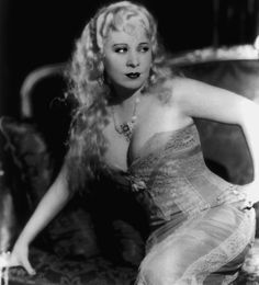 Mae West had more talent and personality in her little finger than every actress currently in Hollywood.