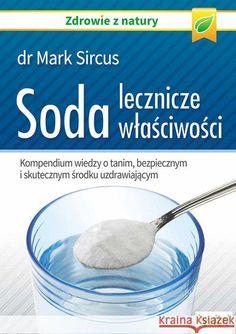 http://krainaksiazek.pl/soda___lecznicze_wlasciwosci-9788364278952.jpg