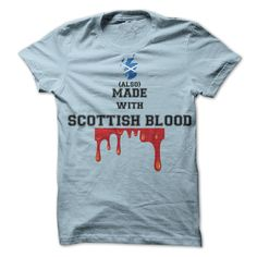 Made with Scottish blood