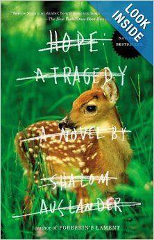 Hope: A Tragedy: A Novel: Shalom Auslander: 9781594486463: Amazon.com: Books